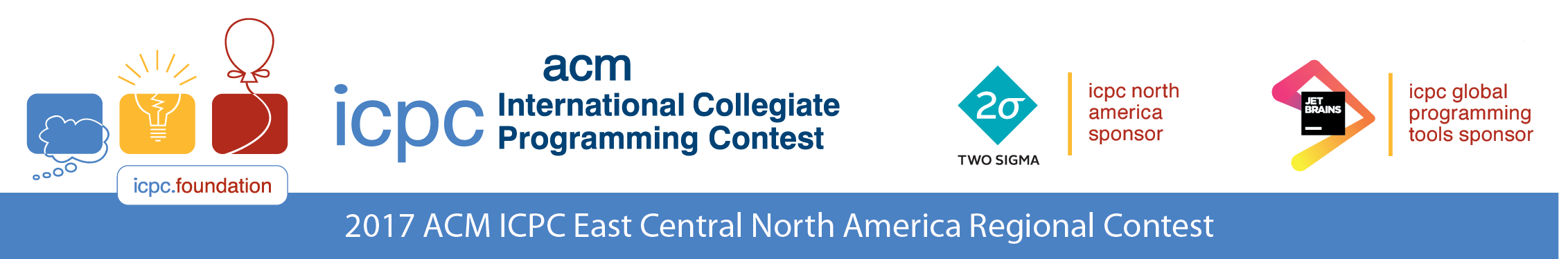 The 2017 ACM ICPC East Central North America Regional Programming Contest Sponsored by Two Sigma and JetBrains