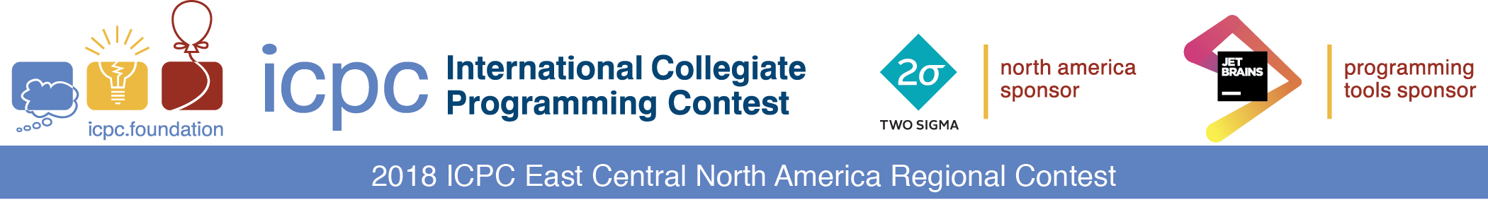 The 2018 ACM ICPC East Central North America Regional Programming Contest Sponsored by Two Sigma and JetBrains