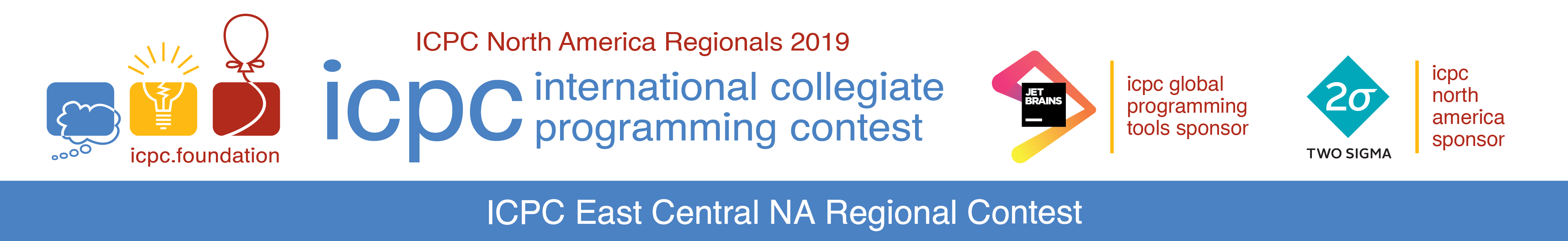 The 2019 ICPC East Central North America Regional Programming Contest Sponsored by Two Sigma and JetBrains